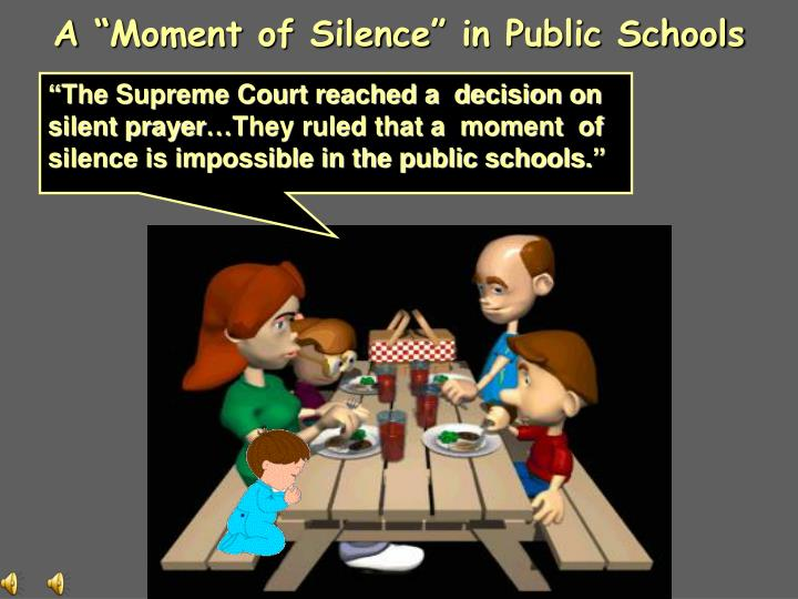 """A """"Moment of Silence"""" in Public Schools"""