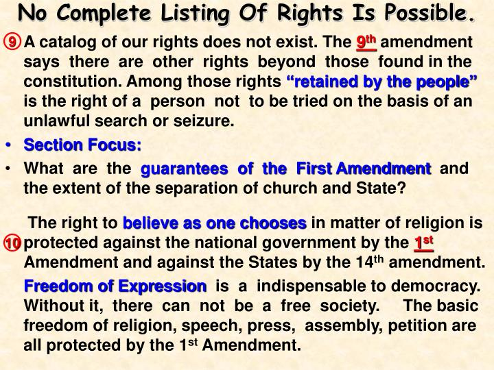 No Complete Listing Of Rights Is Possible.