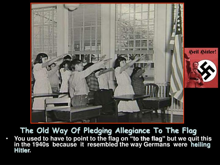 The Old Way Of Pledging Allegiance To The Flag