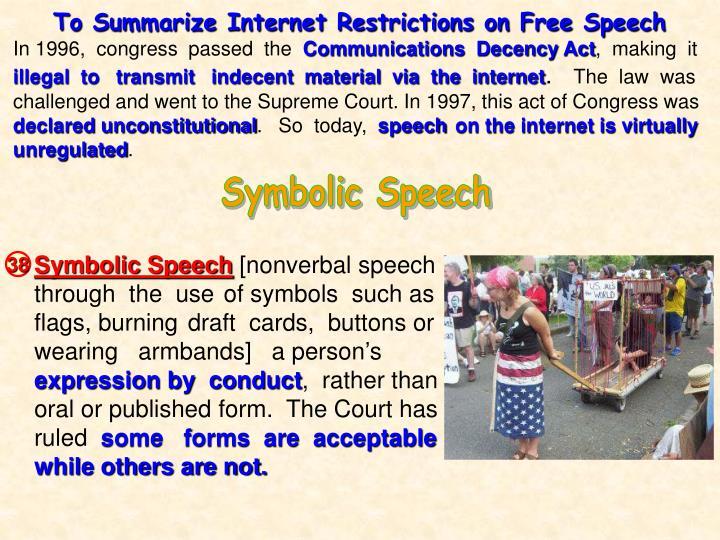 To Summarize Internet Restrictions on Free Speech