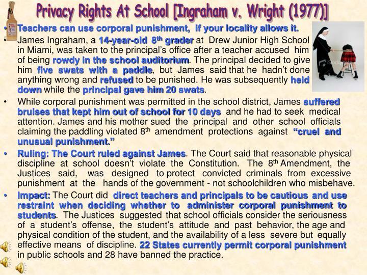 Privacy Rights At School [Ingraham v. Wright (1977)]