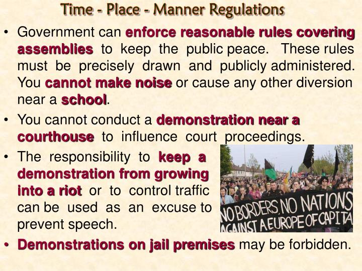 Time - Place - Manner Regulations