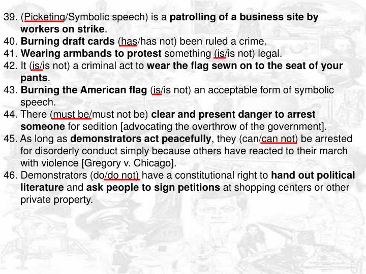 39. (Picketing/Symbolic speech) is a