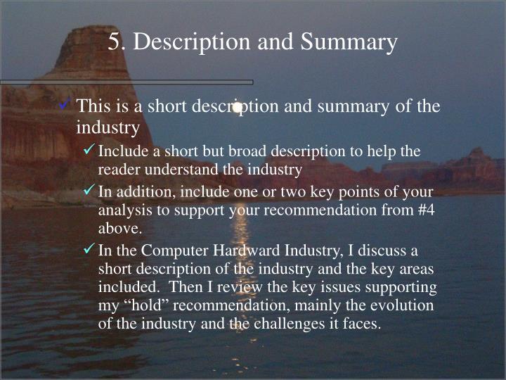 5. Description and Summary
