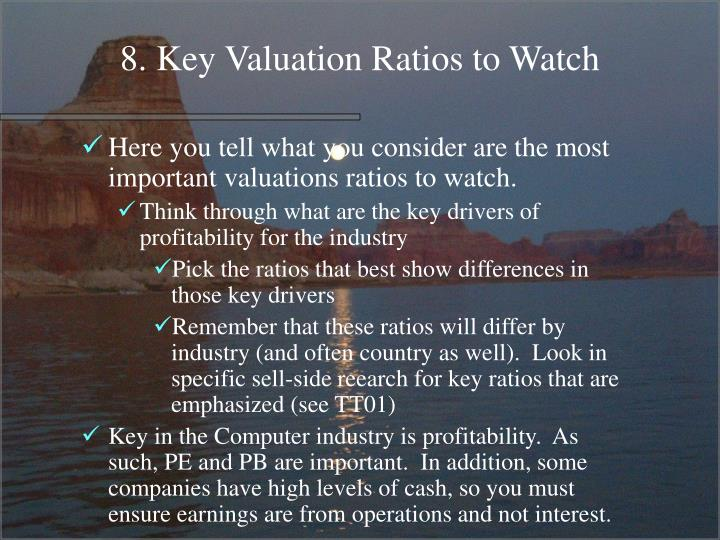 8. Key Valuation Ratios to Watch