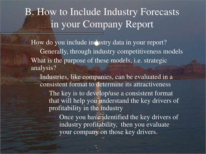 B. How to Include Industry Forecasts