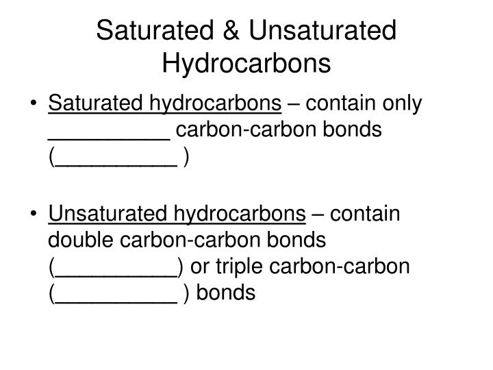 Saturated & Unsaturated Hydrocarbons