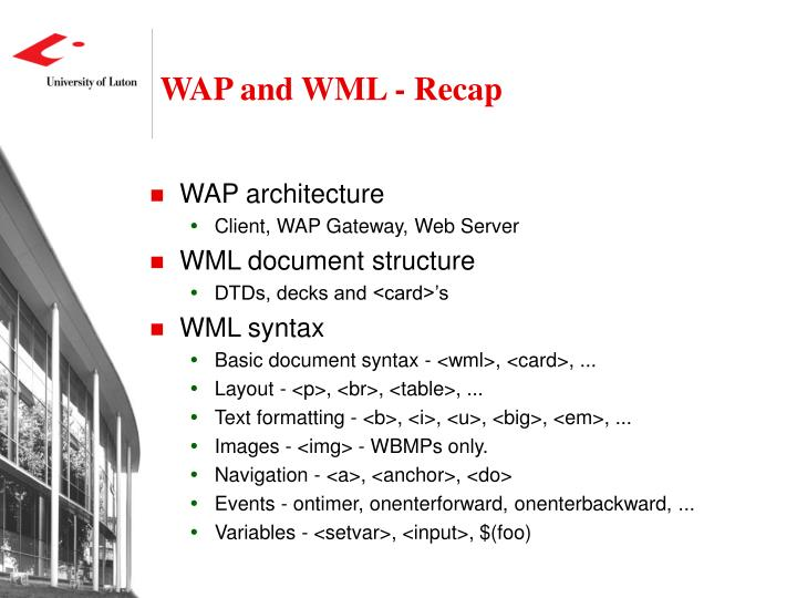 WAP and WML - Recap