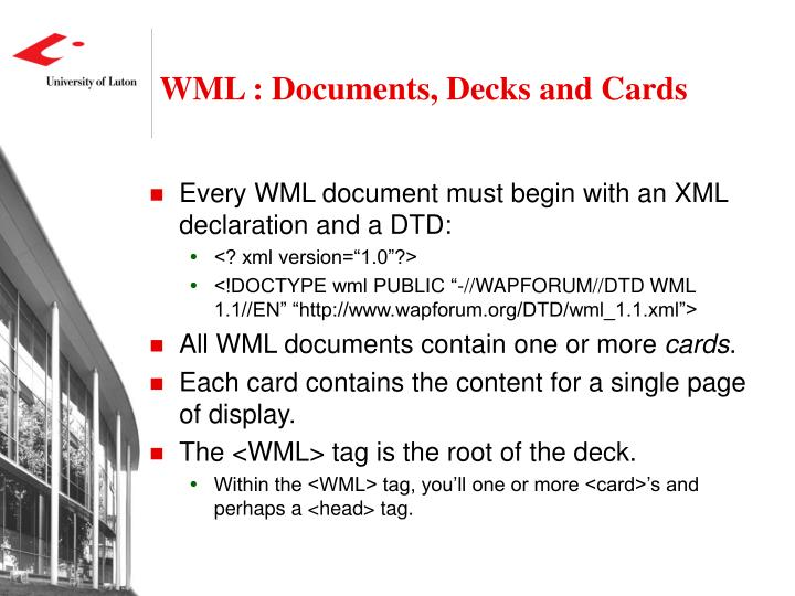 WML : Documents, Decks and Cards