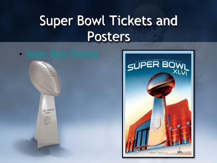 Super Bowl Tickets and Posters