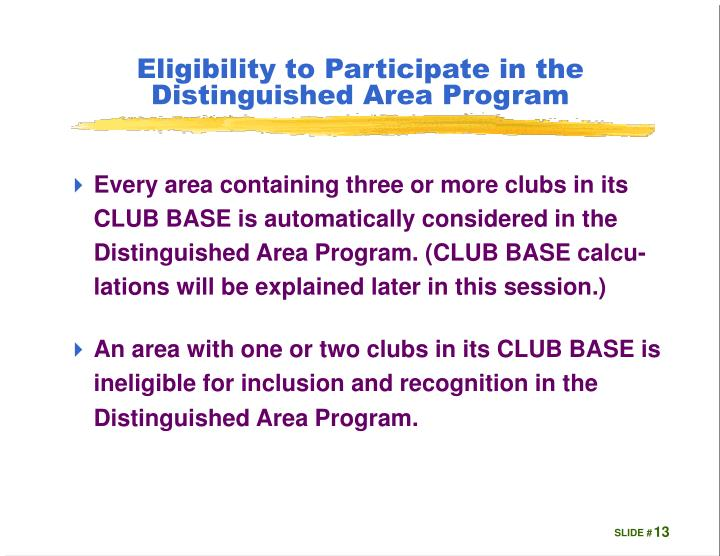 Eligibility to Participate in the Distinguished Area Program