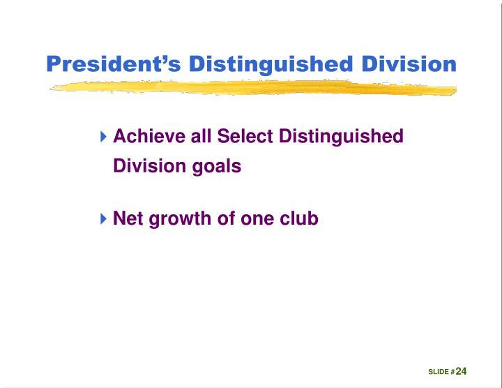 President's Distinguished Division