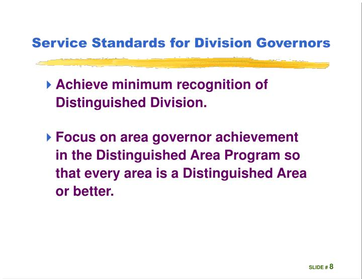 Service Standards for Division Governors