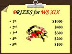 p rizes for ws xix