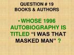 question 19 books authors