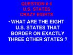 question 4 u s states crazy eights