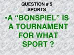 question 5 sports