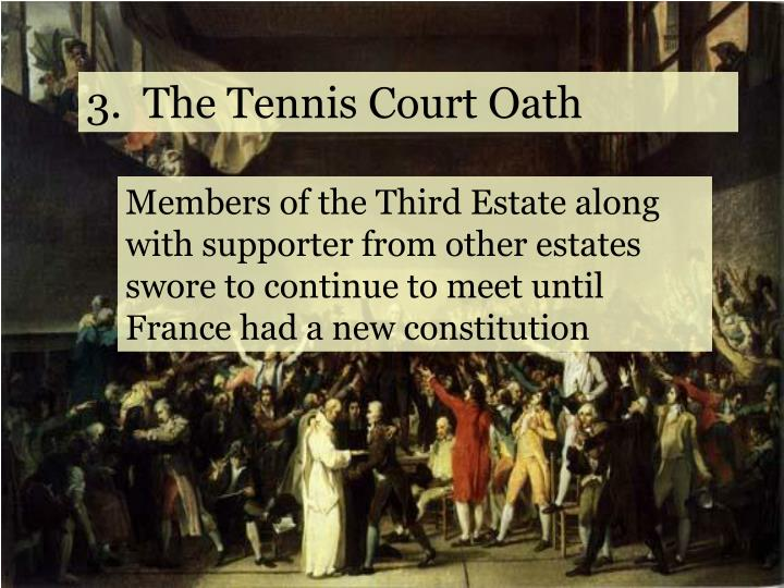 3.  The Tennis Court Oath