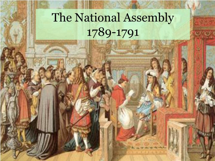 The National Assembly 1789-1791