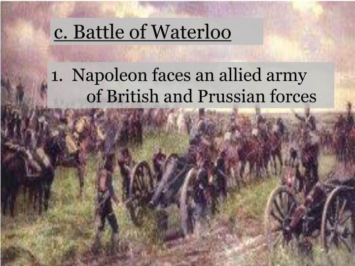 c. Battle of Waterloo