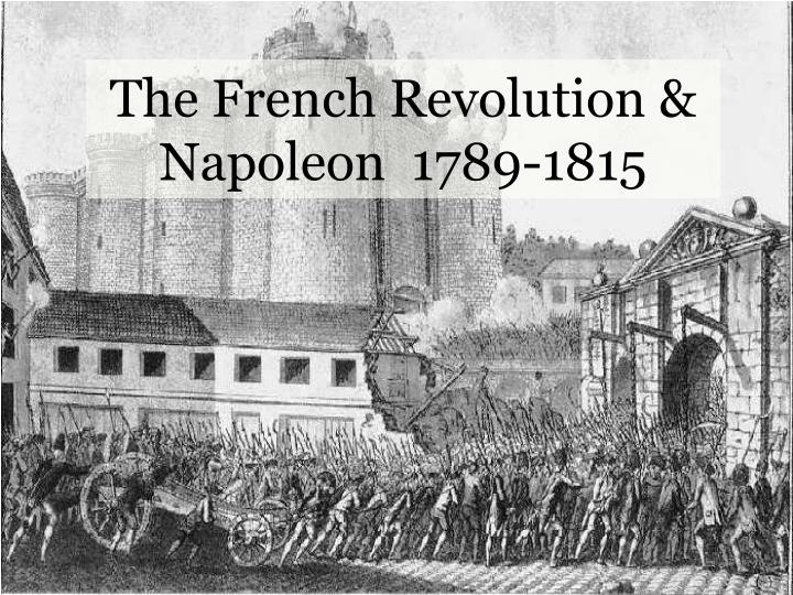 The french revolution napoleon 1789 1815