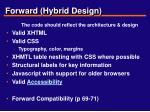 forward hybrid design