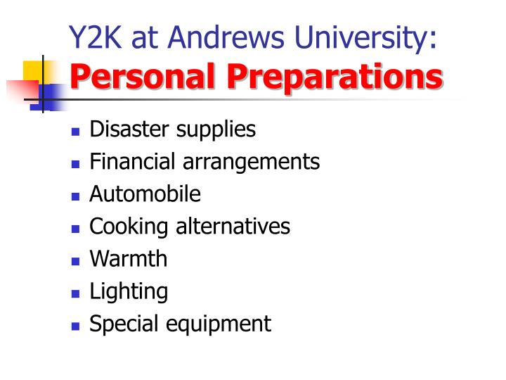 y2k at andrews university personal preparations