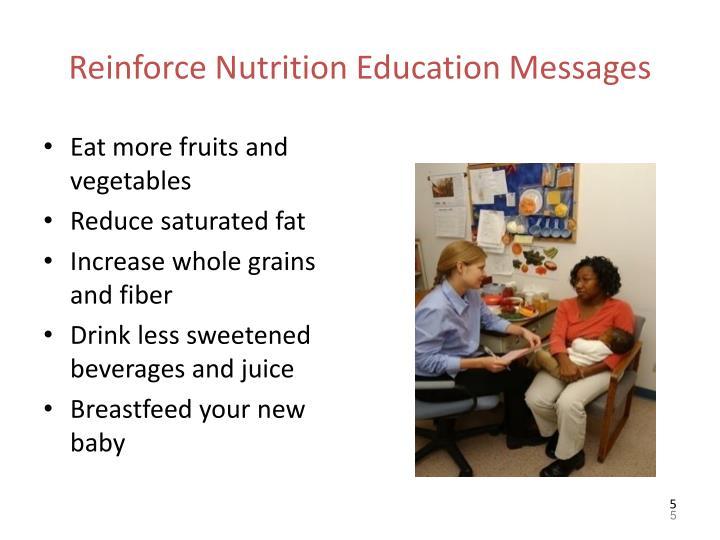 Reinforce Nutrition Education Messages