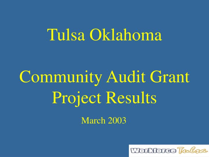 Tulsa oklahoma community audit grant project results