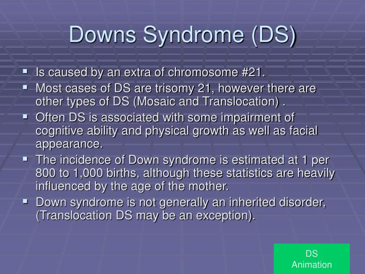 Downs Syndrome (DS)