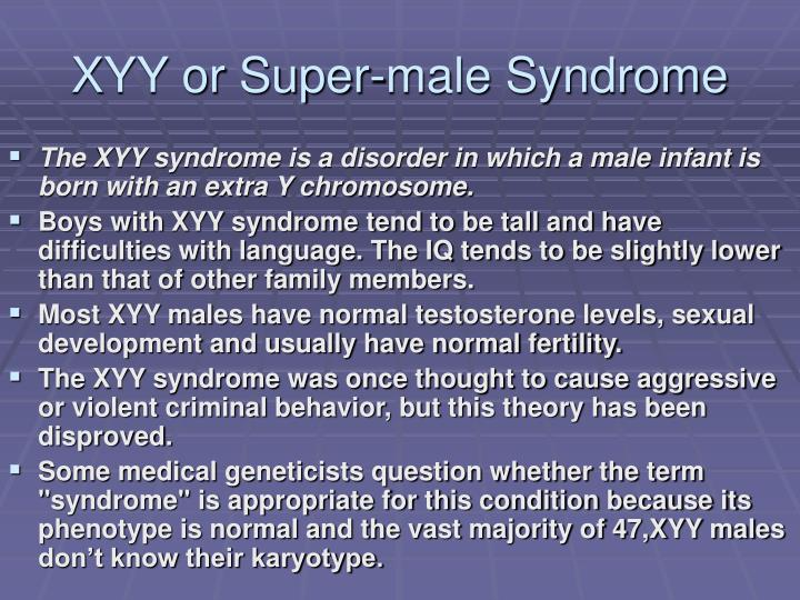 XYY or Super-male Syndrome