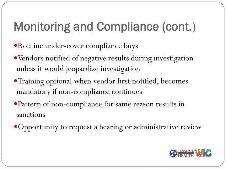 Monitoring and Compliance (cont.