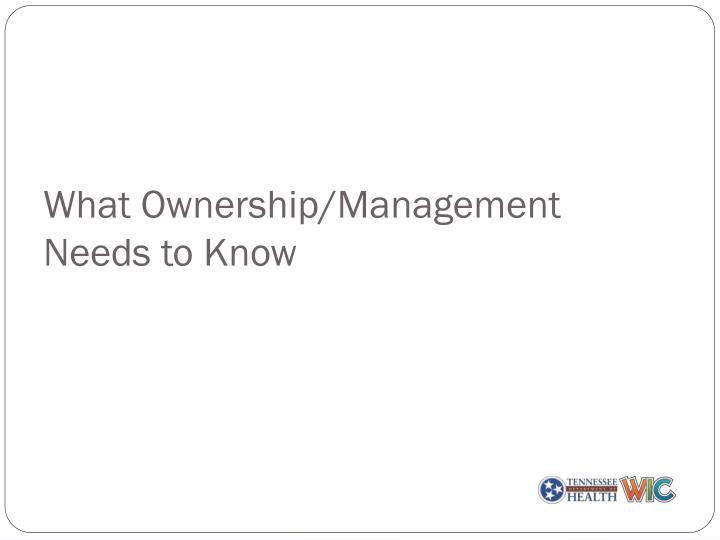 What ownership management needs to know