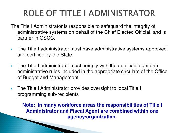 ROLE OF TITLE I ADMINISTRATOR