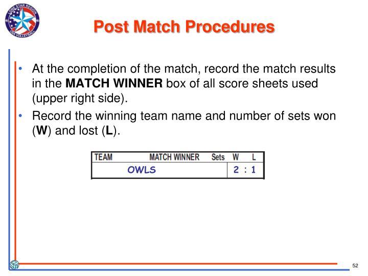 Post Match Procedures