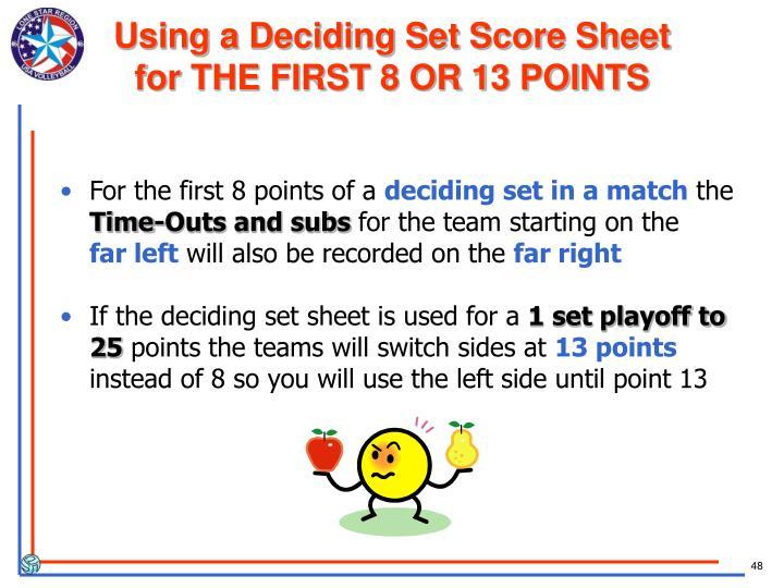 Using a Deciding Set Score Sheet