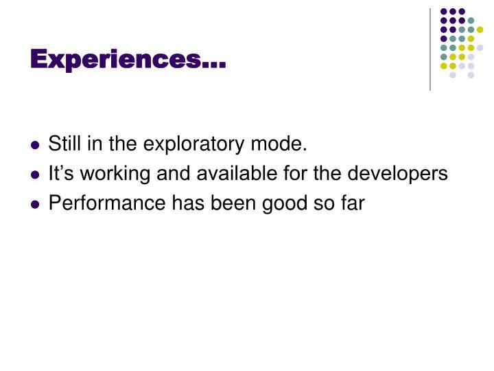 Experiences…