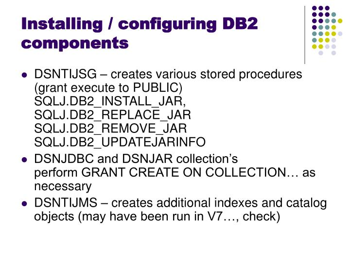 Installing / configuring DB2 components