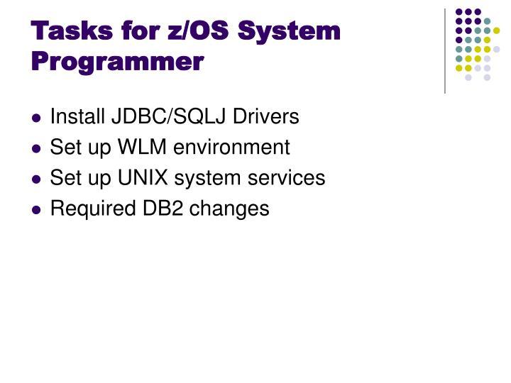 Tasks for z/OS System Programmer