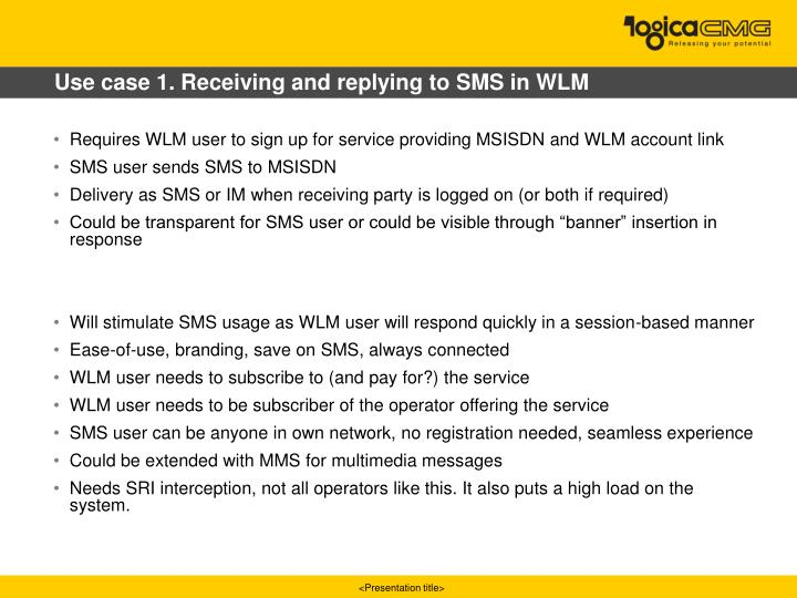 Use case 1. Receiving and replying to SMS in WLM
