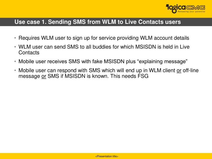 Use case 1. Sending SMS from WLM to Live Contacts users