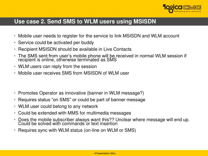 Use case 2. Send SMS to WLM users using MSISDN