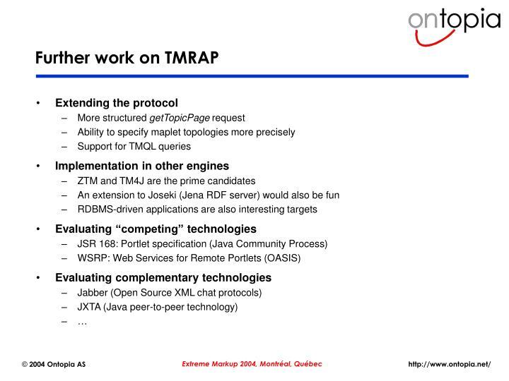Further work on TMRAP