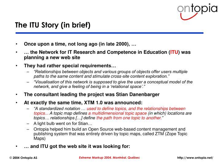 The ITU Story (in brief)