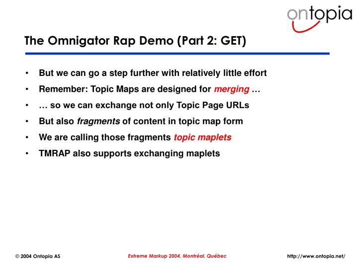 The Omnigator Rap Demo (Part 2: GET)