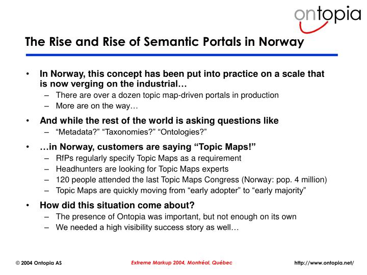 The Rise and Rise of Semantic Portals in Norway