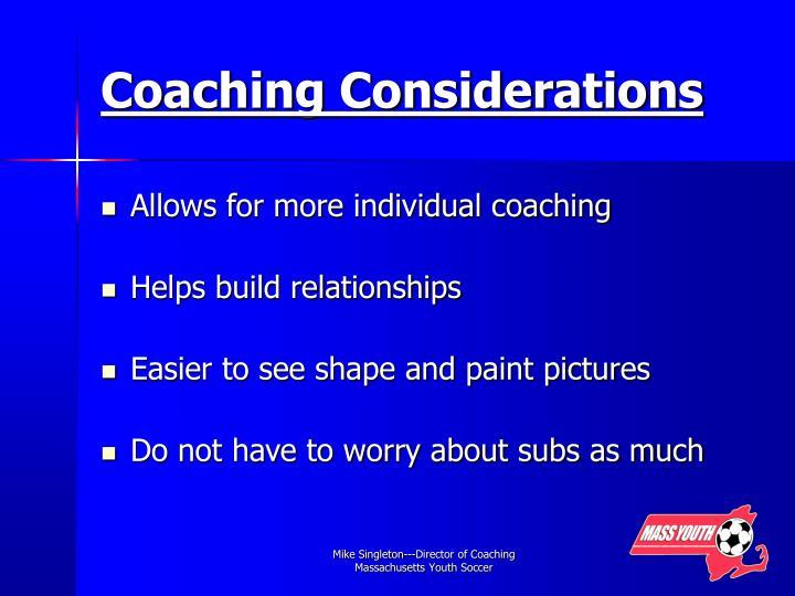 Coaching Considerations