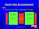 game day arrangement
