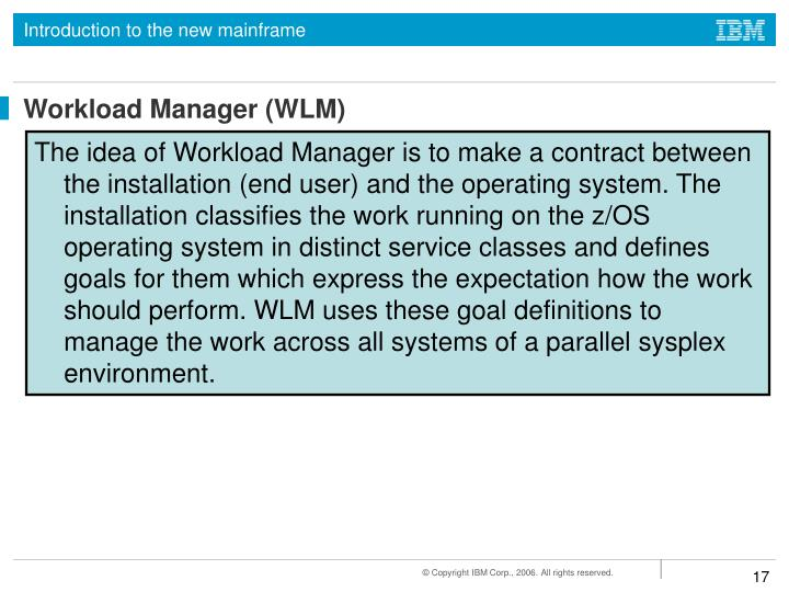 Workload Manager (WLM)