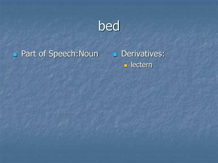 Part of Speech:Noun